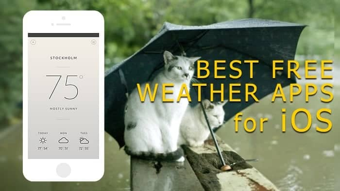 best free weather apps for iPhone, iPad and iOS devices