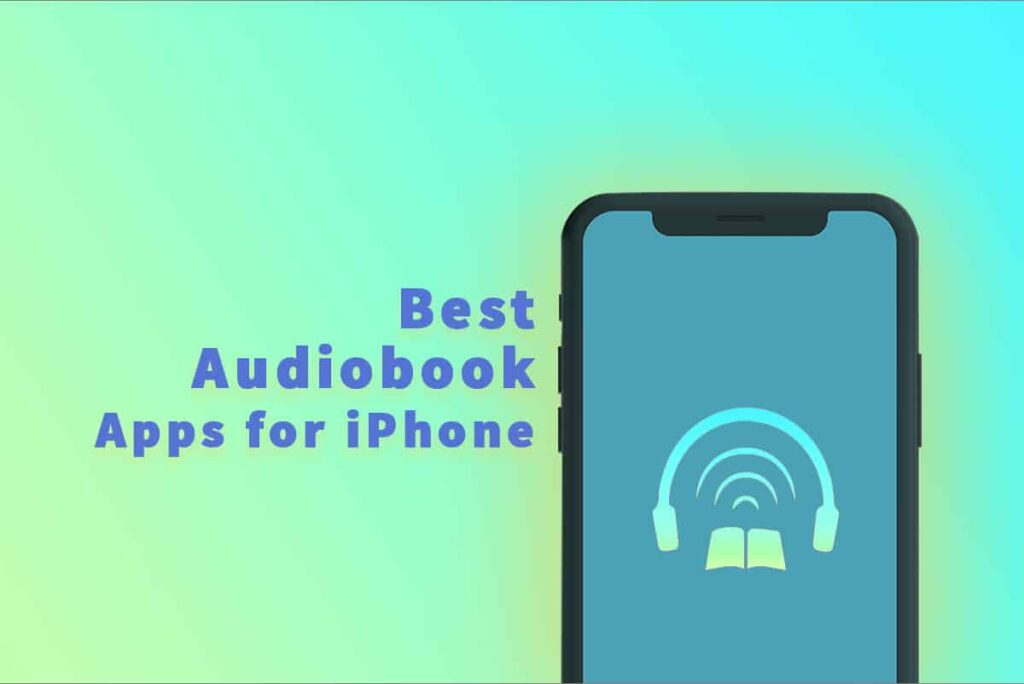 Best Audiobook Apps for iPhone and iPad