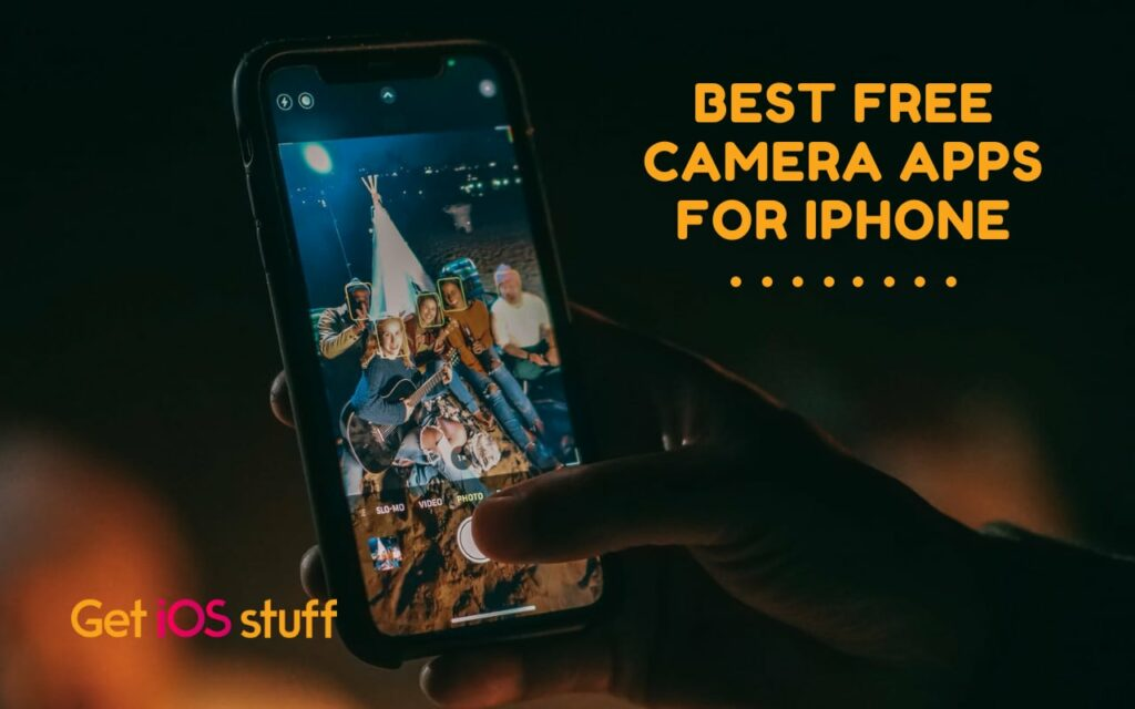 Top Free Camera Apps for iPhone